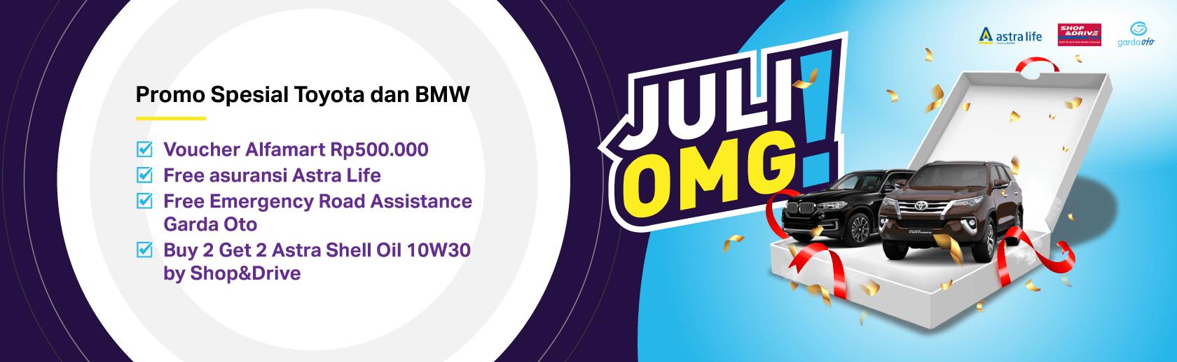 JULI OMG ! PROMO SPESIAL TOYOTA DAN BMW